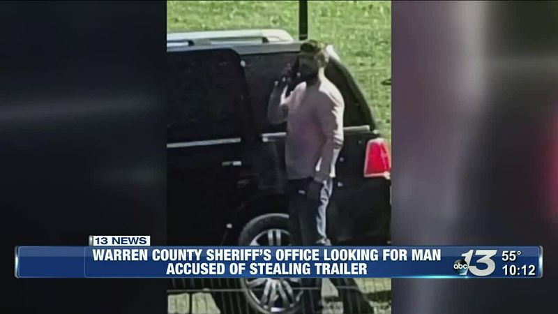 Warren County Sheriff's office looking for man for trailer theft