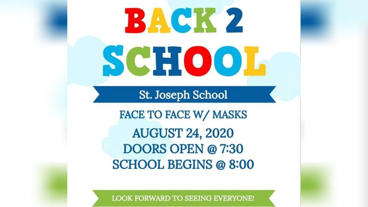 St. Joseph School announces first day.