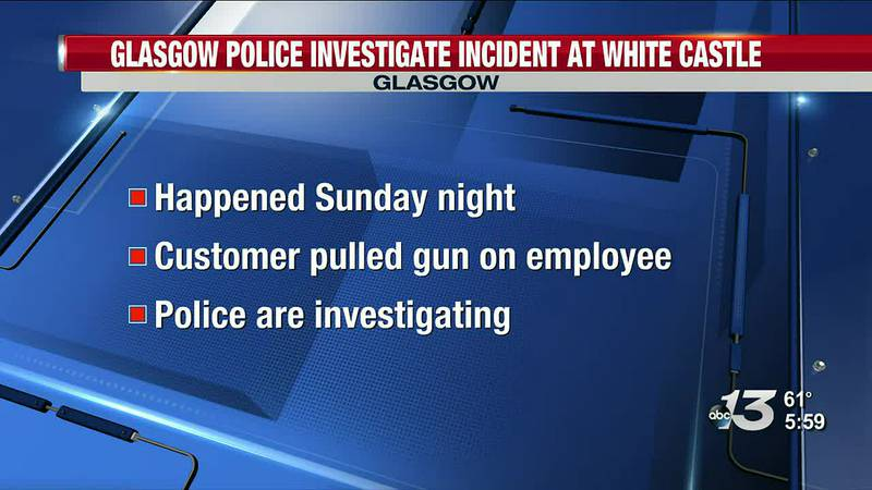 Glasgow Police investigate after gun pulled in White Castle drive-thru