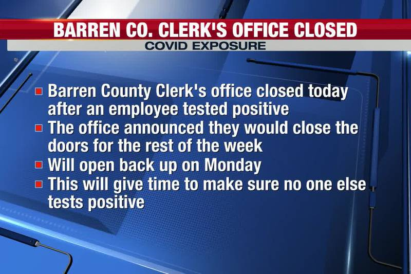 Barren County Clerk's Office closes due to COVID exposure