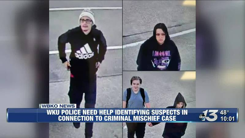 WKU Police Need Help Identifying Suspects in Connection to Criminal Mischief Case