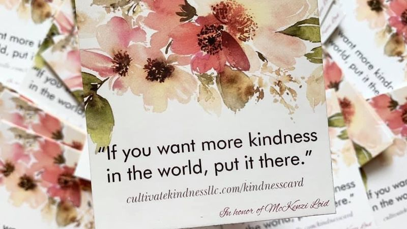 Cultivate Kindness Day is December 14, on McKenzi Loid's birthday.