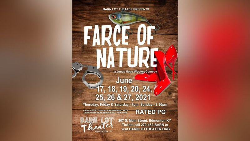 Barn Lot Theater Presents a Jones Wooten comedy, Farce Of Nature, a PG rated comedy coming to...