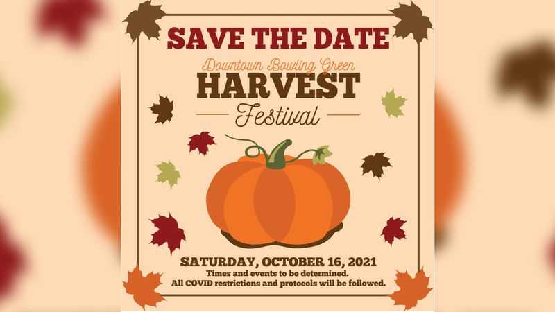 The City of Bowling Green has announced their fall Harvest Festival for October 16th.