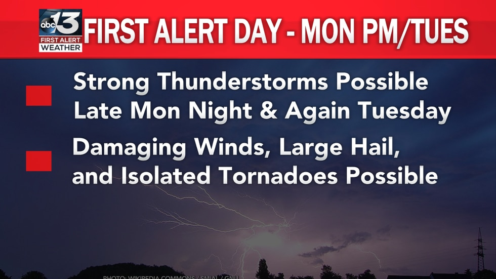 Strong thunderstorm potential Monday night into Tuesday