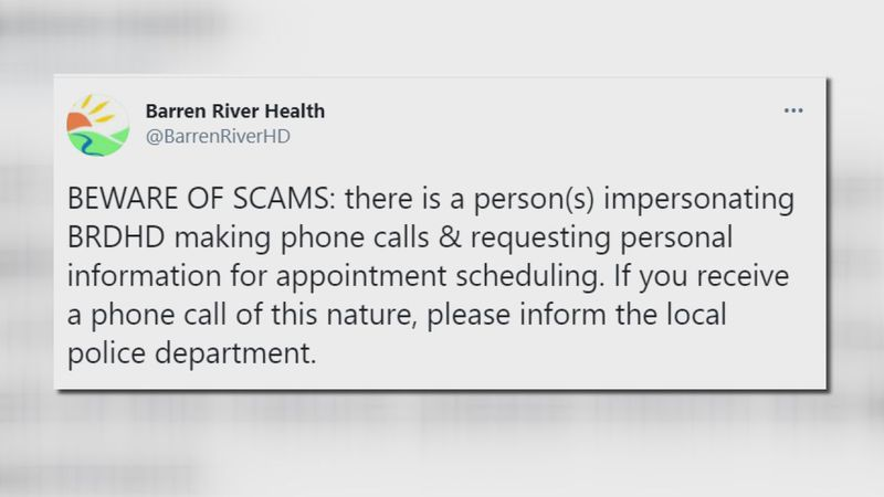 The Barren River District Health Department warns the public of a scam going around.